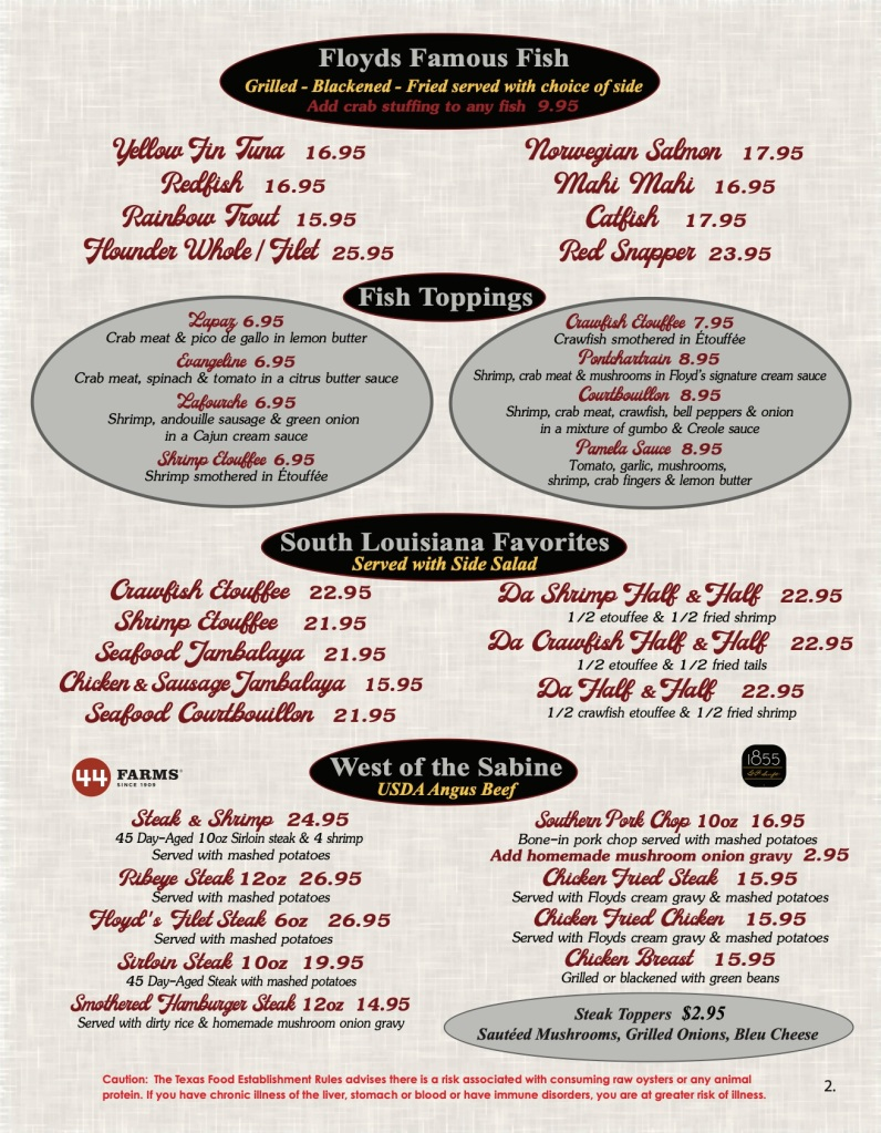 Floyds Seafood Menu Page 2 includes  Floyds Famous Fish, Fish Toppings, South Louisiana Favorites, West of the Sabine USDA Angus Beef, and Steak Toppers.