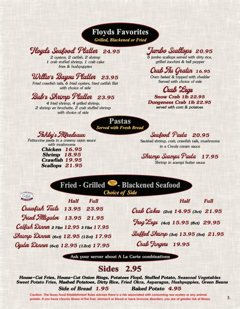 Floyds Seafood Menu Page 3 includes  Floyds Favorite Entrees, Pastas, Fried / Grilled / Blackened Seafood, and Sides (Vegetables)